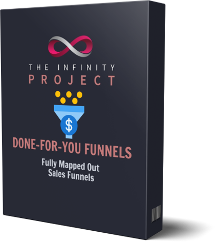 The Infinity Project - Done-For-You Funnels