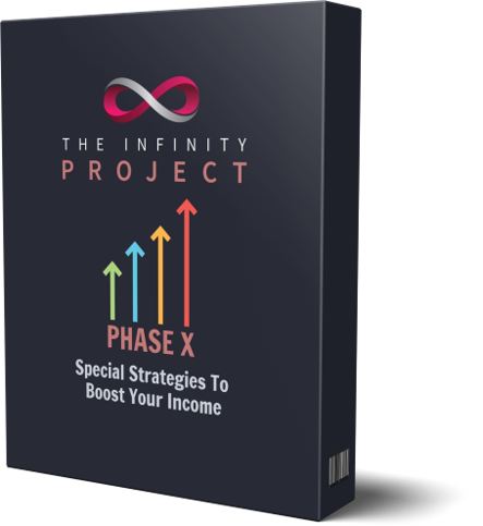 The Infinity Project - PHASE X
