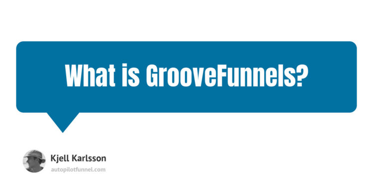 What is GrooveFunnels